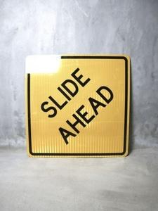 ビンテージ SLIDE AHEAD ロードサイン アンティーク インテリア 看板 標識 ディスプレイ アメリカ おしゃれ ガレージ 倉庫 店舗什器