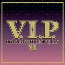 ケース無::V.I.P. HOT R&B HIPHOP TRAX 6 V.I.P. ホット・R&B ヒップホップ トラックス 6 レンタル落ち 中古 CD