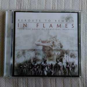 イン・フレイムス / リルート・トゥ・リメイン IN FLAMES