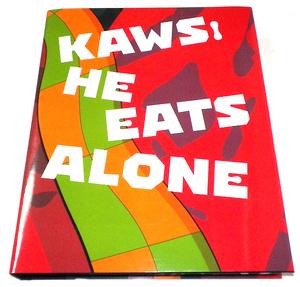Kaws He Eats Alone 洋書 ドーハ 回顧展図録 メディコムトイ kaws展