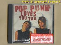 ★即決★ POP PUNK LOVES YOU TOO / 25bands compilation -- 2004年発売、ワールドワイドPUNKコンピアルバム。日本人アーティストも収録