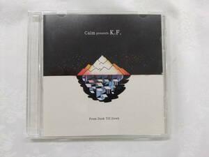 ★中古品★ Calm presents K.F. - From Dusk Till Dawn CD