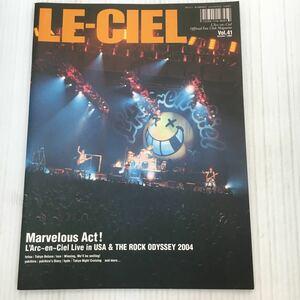 H002le Ciel L 'arc en Ciel official fan club magazine Vol.41