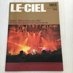 H007 Le Ciel L 'arc en Ciel official fan club magazine Vol.36 / summer / 2003