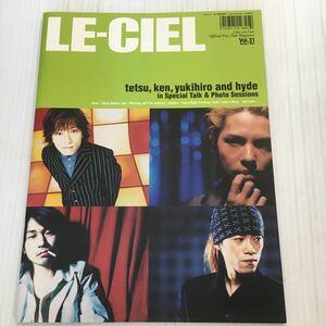 H011 Le Ciel L 'arc en Ciel official fan club magazine Vol.31 / spring / 2002