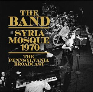 ◆◇THE BAND ザ・バンド◇◆/SYRIA MOSQUE 1970 BROADCAST 【輸入盤・CD】[美品]