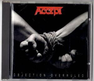 Used CD 輸入盤 アクセプト Accept『オブジェクション・オーヴァールールド』- Objection Overruled(1993年)全11曲
