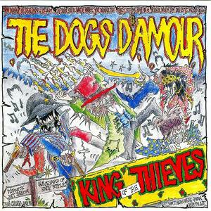 ◆◆THE DOGS D'AMOUR◆KING OF THE THIEVES 89年作 国内盤 ザ・ドッグス・ダムール エロール・フリン 即決 送料込◆◆
