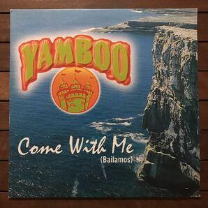 ●【reggae-pop】Yamboo / Come With Me (Bailamos)[12inch]オリジナル盤《O-61 9595》