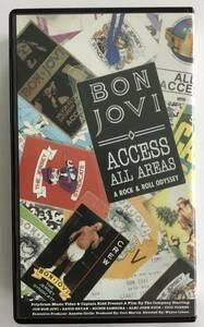 BON JOVI  ボンジョヴィ  ACCESS ALL AREAS    ワールド・ツアー アクセス・オール・エリア   VHS ビデオテープ