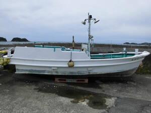小型漁船 プライベートボート、プライベート釣り船に最適。 エンジンオーバーホール済み 引き取り歓迎です。 和歌山県発