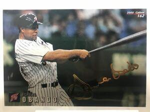 オバンドー 162 カルビー プロ野球チップス 金箔サインカード 日本ハムファイターズ 2000