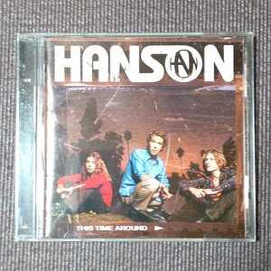 HANSON - THIS TIME AROUND 国内盤 帯なし ハンソン ディス・タイム・アラウンド+2 送料無料 即決 迅速発送