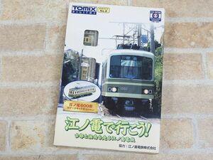 未組立!! TOMIX 江ノ電で行こう 江ノ電600形 Nゲージキット付(動力なし)/CD-ROM ○ 【767y】