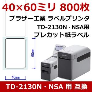 プレカット紙ラベル 40×60mm 800枚 TD-2130N・NSA用 RD-U06J1互換 [ 1巻 ] サーマルラベルロール 感熱ラベル プリンター バーコード