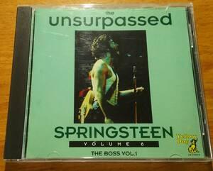 輸入盤CD「The Unsurpassed Springsteen Volume 6 / Bruce Springsteen」 ブルース・スプリングスティーン