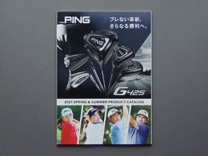 【カタログのみ】PING 2021 SPRING & SUMMER CATALOG 検 G425 G710 i210 i500 GLIDE DRIVER IRON PUTTER G Le2 Prodi バッグ グローブ