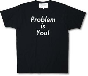 送料無料!新品I.S.☆Problem is You!Tシャツ☆黒STM056BXL