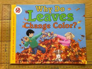 【 英語 絵本 】Why Do Leaves Change Color? (Let's-Read-and-Find-Out )