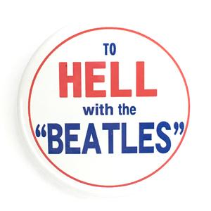 デカ缶バッジ 5.7cm To Hell With Beatles ビートルズ John Lennon paul mccartney George Harrison Ringo Starr