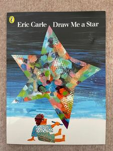 新品英語絵本 エリックカール draw me a star