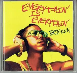 【邦楽CD】BOY-KEN(ボーイ・ケン)ヒップホップ・レゲエ『 Everythin' Is Everythin' 』CD アルバム【CD-04871】