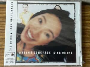 即決 未開封品・ドリームズ・カム・トゥルー・SING OR DIE・ CD