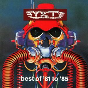 ◆◆Y&T◆BEST OF '81 TO '85 国内盤 ベスト・オブ・'81トゥ'85 即決 送料込◆◆