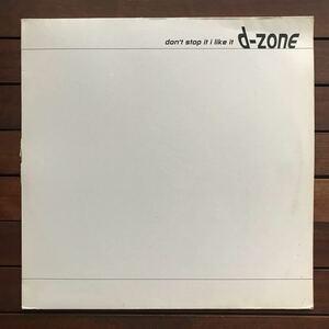 ●【eu-rap】D-Zone / Don't Stop It, I Like It[12inch]オリジナル盤《O-140 9595》