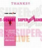 """[Blu-Ray]T-SQUARE SUPER BAND Special/THE SQUARE~T-SQUARE since 1978 30th Anniversary Festival""""野音であそぶ"""" T-SQUARE"""