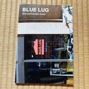 BLUE LUG 10th ANNIVERSARY BOOK / ピスト AFFINITY surly MASH sf min-nano ブルーラグ