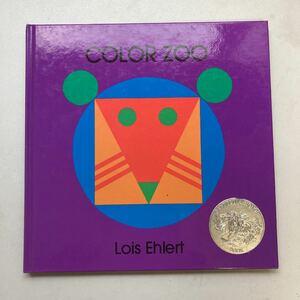30ドルで購入 Color Zoo COLOR ZOO 本 しかけ本 幼児 洋書 英語絵本 しかけ絵本