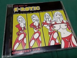 E-ROTIC エロティック●『GREATIST TITS  THE BEST OF E-ROTIC』輸入盤CDユーズド品