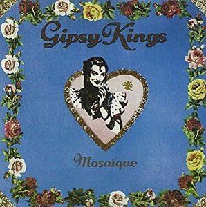 名盤 Gipsy Kings Mosaique ジプシーキングス  日本国内盤 ソイや、発泡酒の広告でおなじみのボラーレだけでも購入価値があります