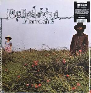 Ian Carr イアン・カー (=Nucleus) - Belladonna 限定リマスター再発アナログ・レコード