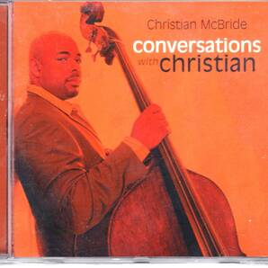 Christian McBride クリスチャン・マクブライド - Conversations With Christian CD