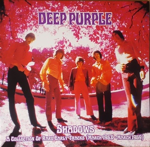 Deep Purple ディープ・パープル - Shadows - A Collection Of Rare Early Tracks (March 1968 - March 1969) 限定アナログ・レコード