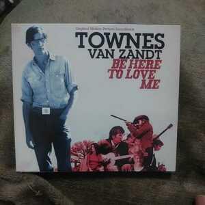 Townes Van Zandt/Be here to Love me