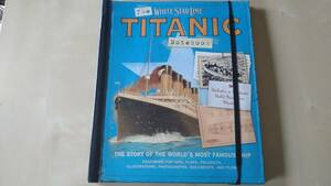 THE TITANIC NITEBOOK ~THE STORY OF THE WORLD'S MOST FAMOUS SHIP タイタニック 英語仕掛け絵本 工作