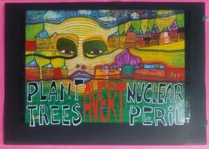 ポスター フンデルトヴァッサー木を植えよう核の脅威を無くそう