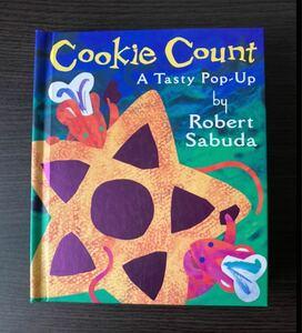 英語しかけ絵本 Cookie Count: A Tasty Pop-up Sabuda Robert