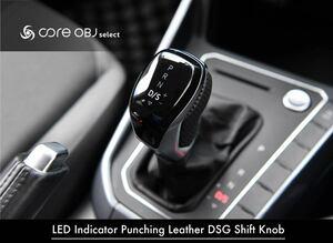 VW DSGシフトノブ LEDインジケーター/Pレザー【core OBJ】新品/GOLF7/POLO/TIGUAN/TOURAN/