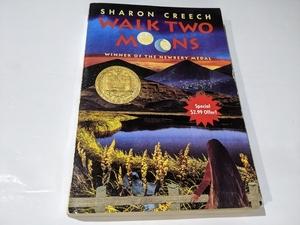 ヒューマン・ドラマ 【名作】Walk Two Moons ウォーク・ツー・ムーン ペーパーバック 英語書籍 多読 小説 洋書 人間ドラマ 家族愛 絆