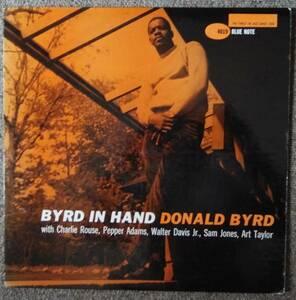 【米国・オリジナル】BYRD IN HAND / DONALD BYRD BLP 4019 47WEST 63rd NYC 両面深溝 RVG 耳 美盤