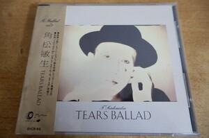 CDg-8581<帯付>角松敏生 / TEARS BALLAD