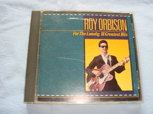 CD【ROY ORBISON(ロイ・オービソン)★FOR THE LONELY:18GREATEST HITS】輸入盤全13曲(個人所有品)