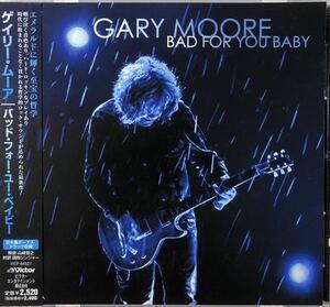 帯付き!国内盤!Gary Moore/ BAD FOR YOU BABY/ 2008年