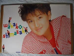 307◆◆島崎和歌子 アルバム マシュマロ・キッス SEIKODO アップ 1989年 告知ポスター 非売品 840mm×595mm 当時もの レア品