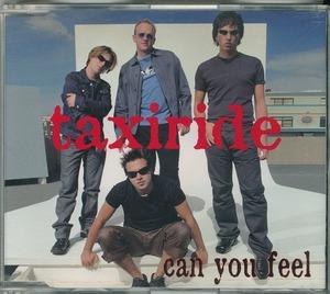 TAXIRIDE / タクシーライド / CAN YOU FEEL /Australia盤/中古CDS!!49260