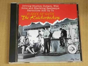 THE KNICKERBOCKERS / A RAVE UP WITH... UK盤CD f912